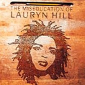 Lauryn Hill - Miseducation